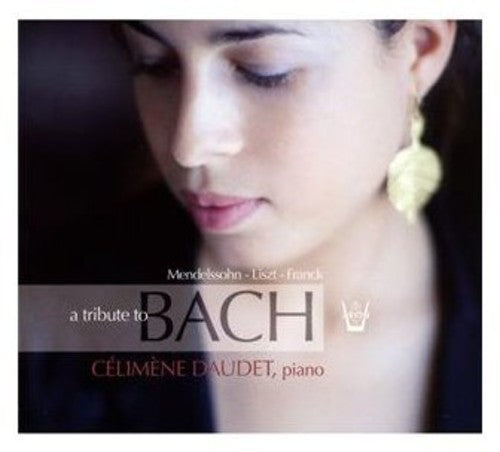 Celimene Daudet: Tribute to Bach