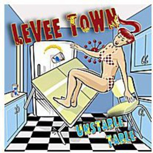 Levee Town: Unstable Table