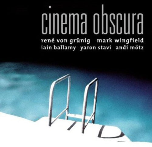 Von Granig, Rena & Mark Wingfield: Cinema Obscura