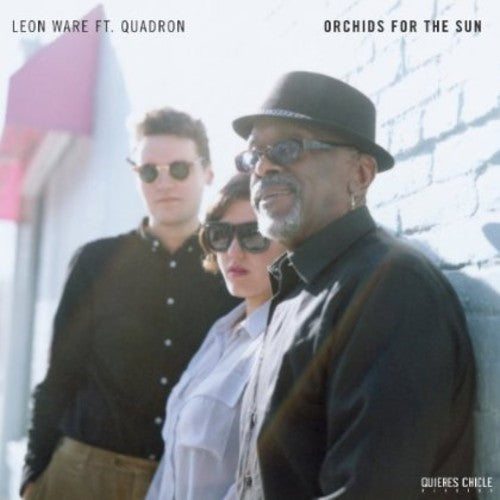 Leon Ware & Quadron: Orchids For The Sun/Hold Tight