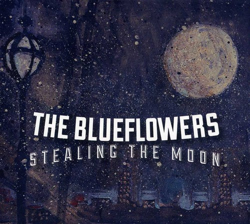 The Blueflowers: Stealing the Moon