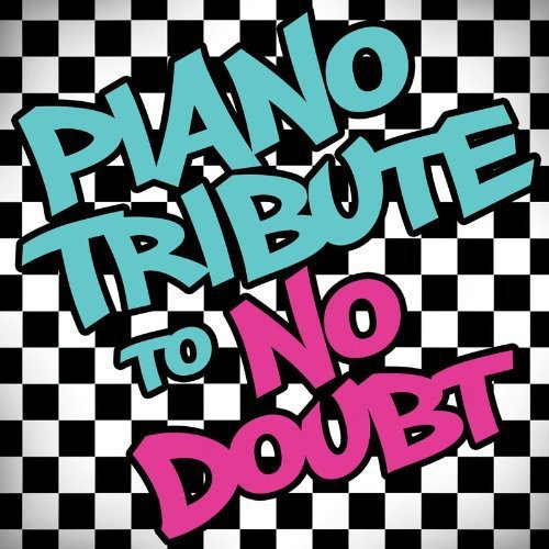 Various Artists: Piano Tribute to No Doubt
