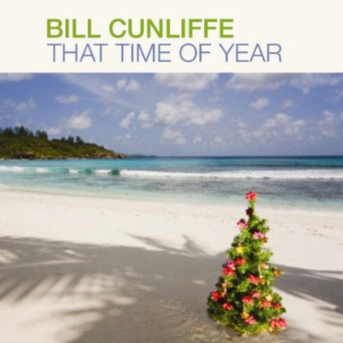 Bill Cunliffe: That Time of Year