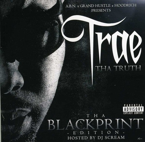 Trae Tha Truth: Blackprint Edition