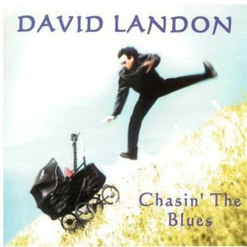 David Landon: Chasin' the Blues