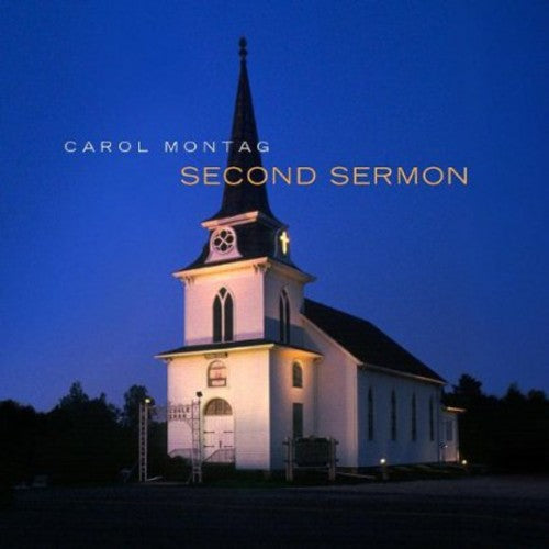 Carol Montag: Second Sermon