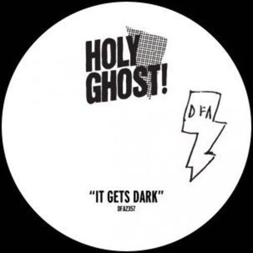 Holy Ghost!: It Gets Dark