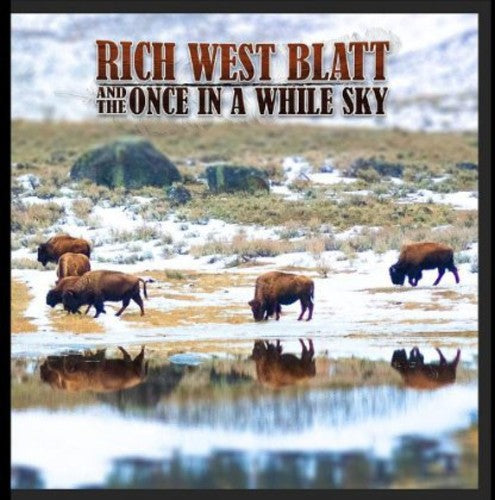 Rich West Blatt & the Once in a While Sky: Once in a While Sky