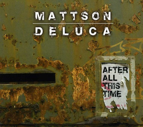 Bill Mattson: After All This Time