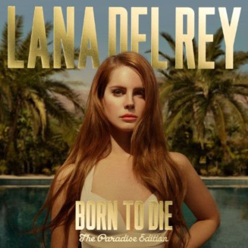 Lana Del Rey: Born to Die: The Paradise Edition