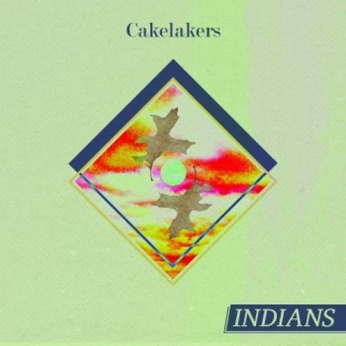 Indians: Cakelakers