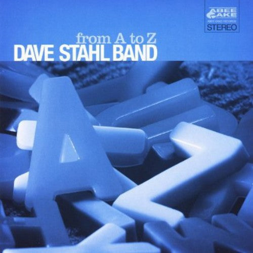 Dave Stahl: From a to Z