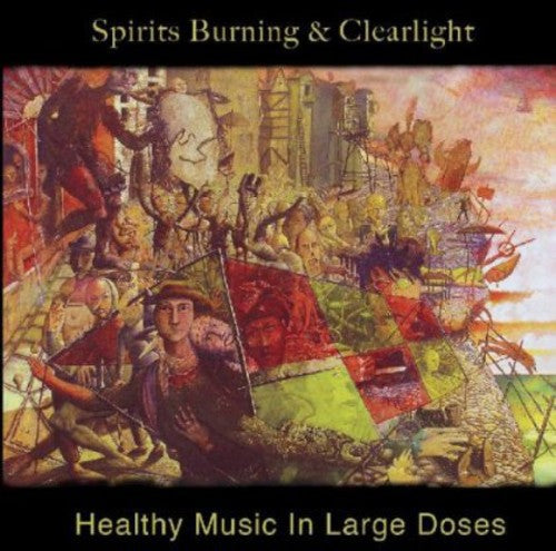 Spirits Burning & Clearlight: Healthy Music In Large Doses