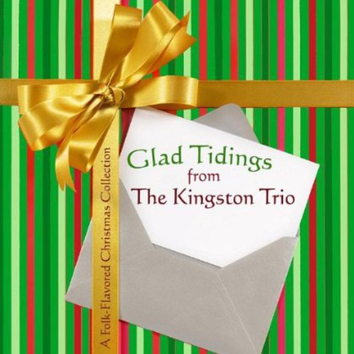 The Kingston Trio: Glad Tidings from the Kingston Trio