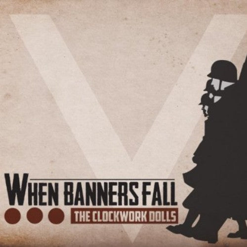 The Clockwork Dolls: When Banners Fall