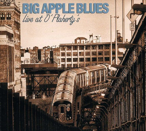 Big Apple Blues: Live at O'Flaherty's