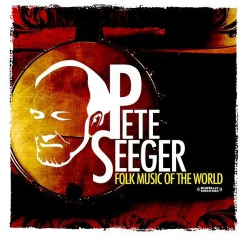 Pete Seeger: Folk Music of the World
