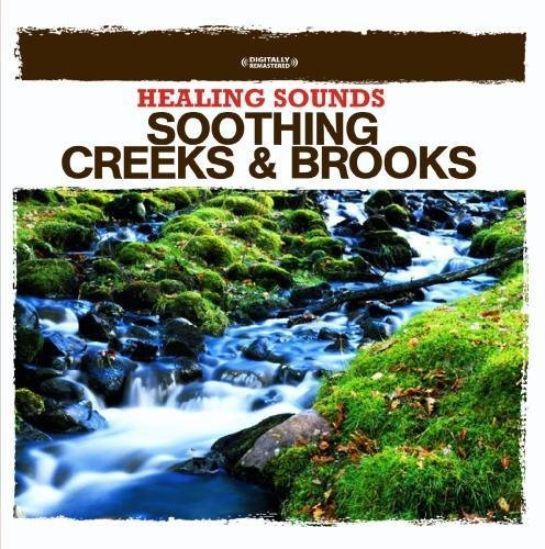 Various Artists: Healing Sounds - Soothing Creeks & Brooks