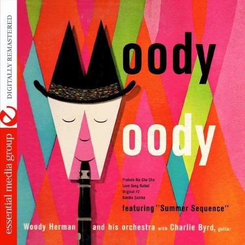 Woody Herman: Moody Woody Featuring Summer Sequence