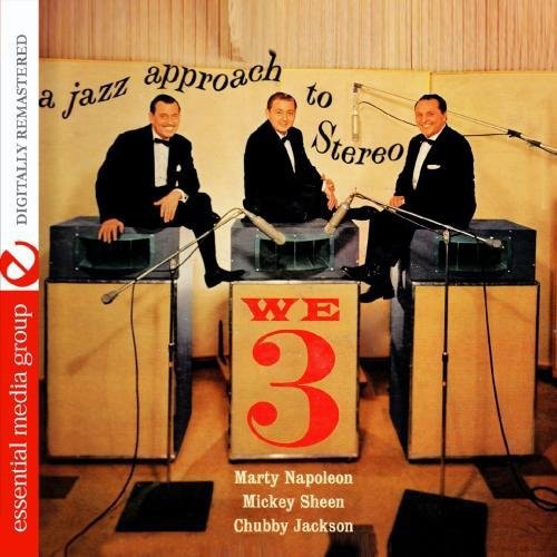 Chubby Jackson: We Three: A Jazz Approach to Stereo