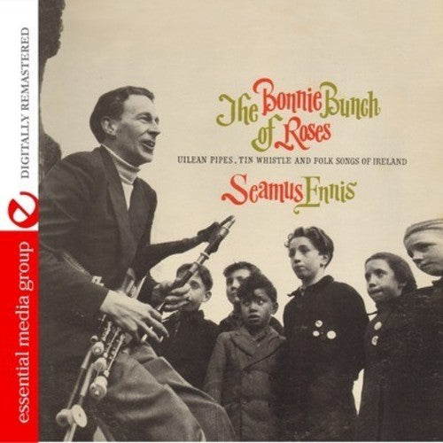 Seamus Ennis: Bonnie Bunch of Roses