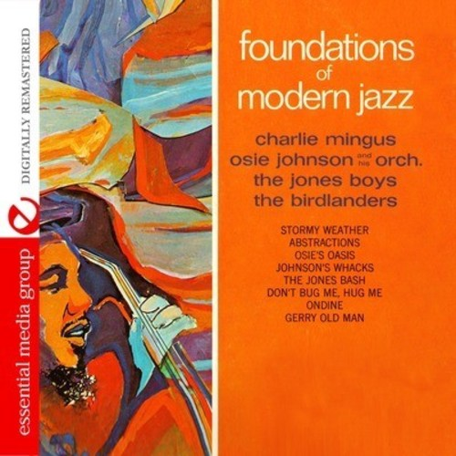Various Artists: Foundations of Modern Jazz