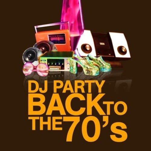 DJ Party: Back to the 70's