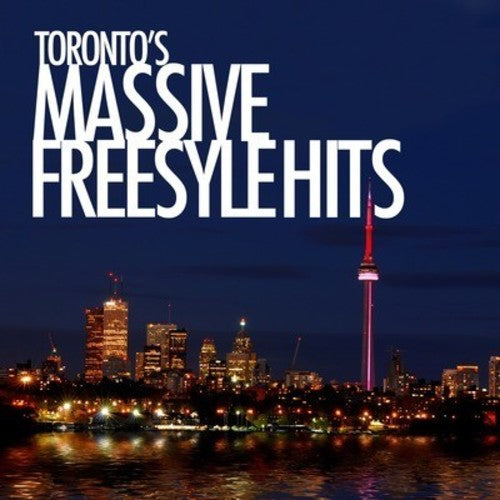Various Artists: Toronto's Massive Freestyle Hits