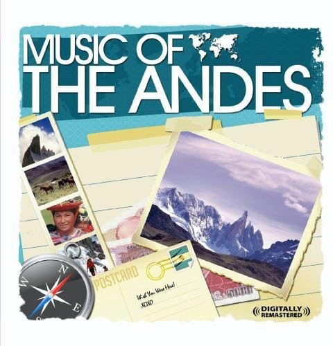 Andes Musicians: Music of the Andes