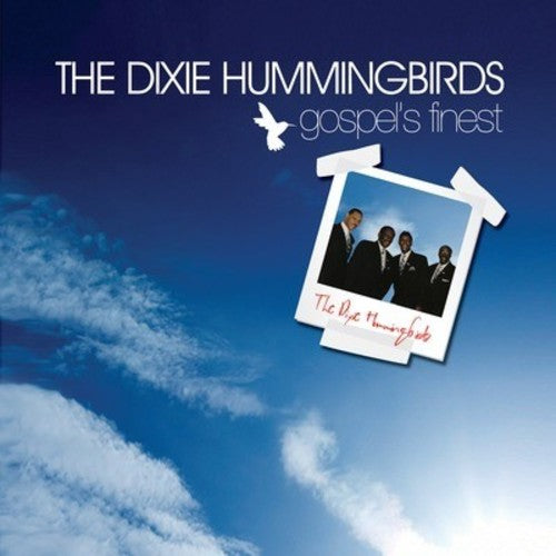 Dixie Hummingbirds: Gospel's Finest
