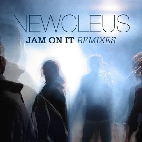 Newcleus: Jam on It Remixes