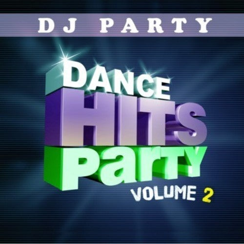DJ Party: Dance Hits Party Vol. 2