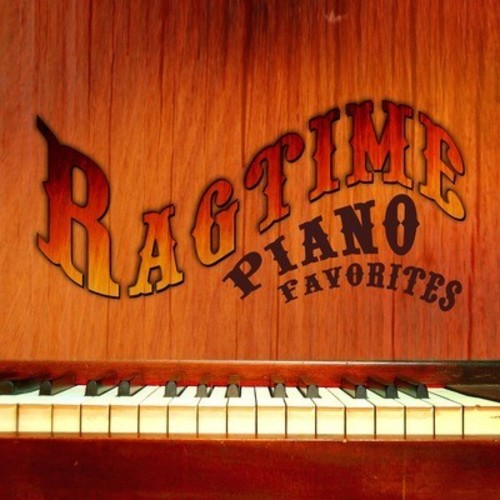 Ragamuffins: Ragtime Piano Favorites