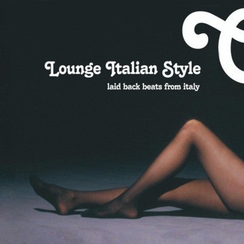 Various Artists: Lounge Italian Style / Various