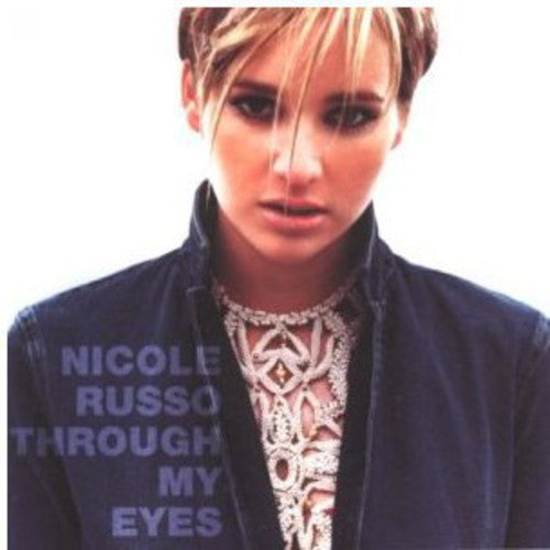Nicole Russo: Through My Eyes