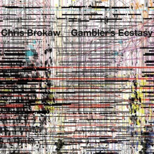 Chris Brokaw: Gambler's Ecstasy