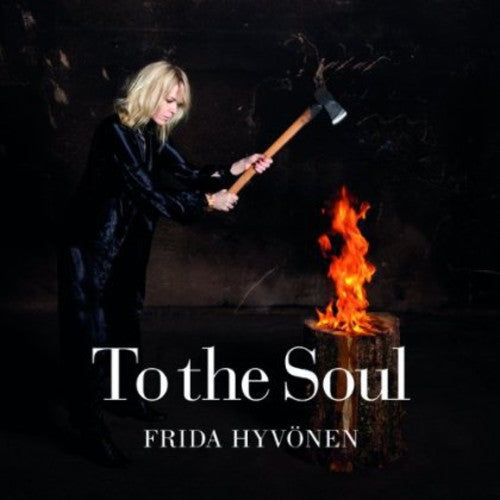 Frida Hyvonen: To the Soul