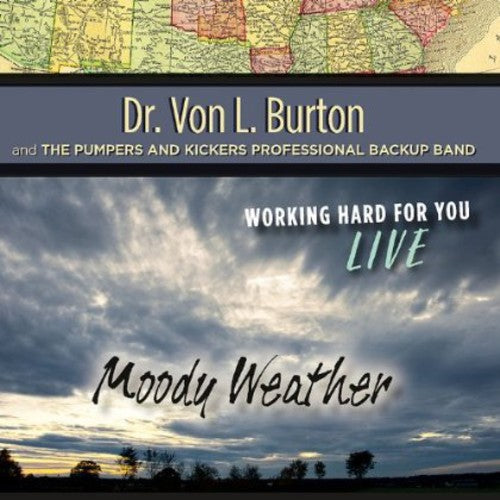 Von Burton L. Dr.: Moody Weather (Live)