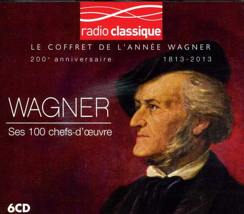 R. Wagner: Ses 100 Chefs-Douvre