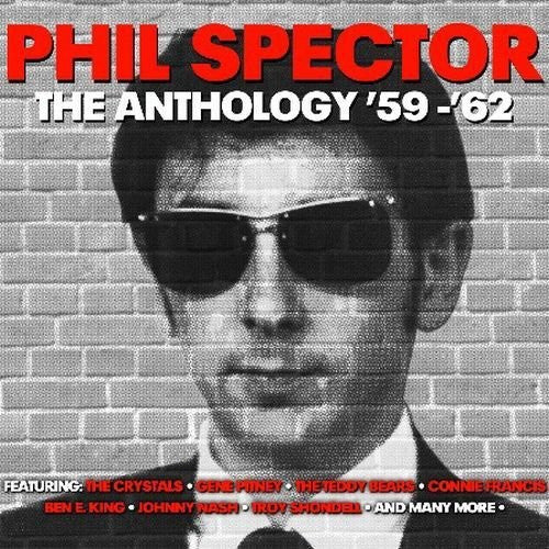 Phil Spector: Anthology '59-'62