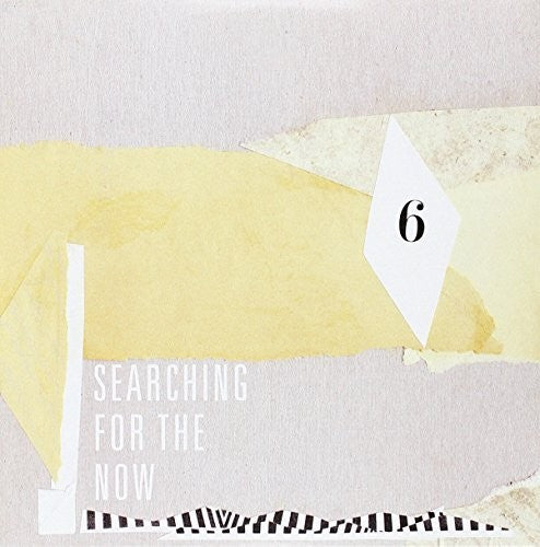 Various Artists: Searching For The Now 6