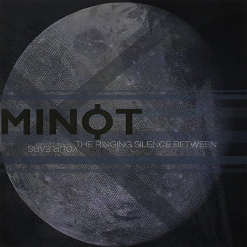 Minot: The Ringing Silence Between Your Ears