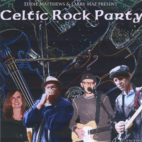 Eddie Matthews & Maz: Celtic Rock Party