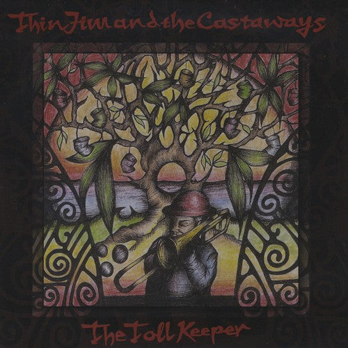 Thin Jim & the Castaways: Toll Keeper