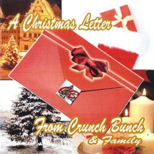 Various Artists: Christmas Letter from Crunch Bunch & Family / Various