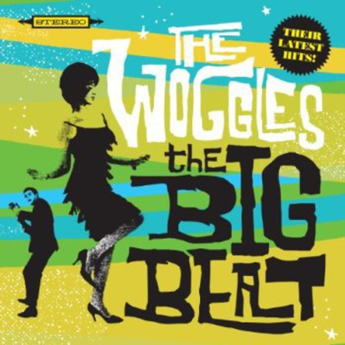 The Woggles: The Big Beat
