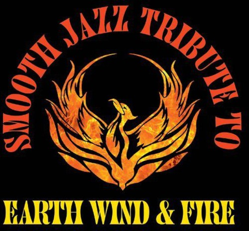 The Smooth Jazz All Stars: Smooth Jazz Tribute to Earth, Wind & Fire
