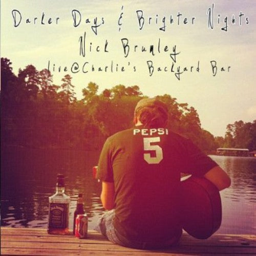 Nick Brumley: Darker Days & Brighter Nights: Live at Charlies Ba