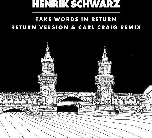 Henrik Schwarz: Take Words in Return