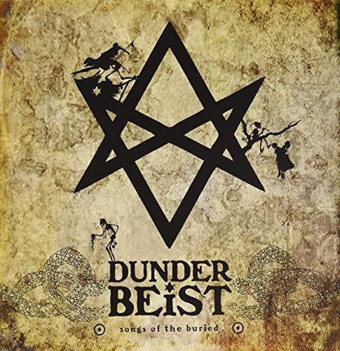 Dunderbeist: Songs of the Buried